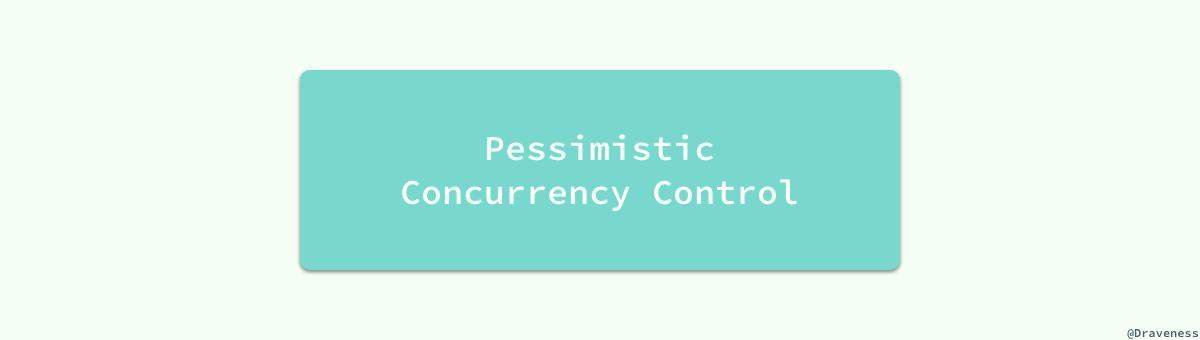pessimistic-conccurency-control